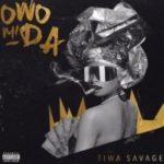 {Music} Tiwa Savage – Owo Mi Da