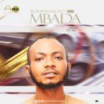 {Music} Woki Nwankwo – Mbada