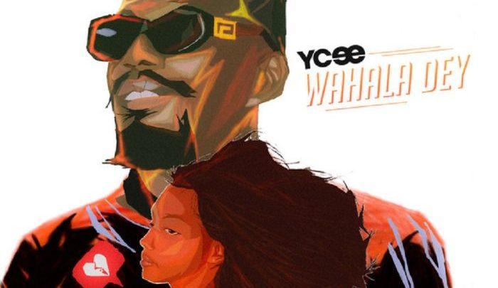 Ycee – Wahala Dey {MUSIC}