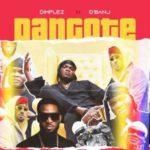 {MUSIC} Dimplez – Dangote ft D'Banj