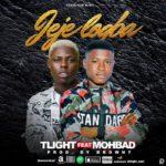 {Music} TLight Ft. Mohbad – Jeje Logba