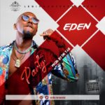{Music} Eden – Party (Prod. by Dr Tab)