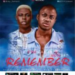 {Music} Dre Lamani Ft. Mohbad – Remember