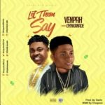 {Music} Venpah Ft. Oyinkanade – Let Them Say