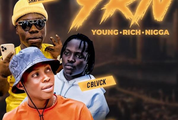 {Music} Zakizzy x C Blvck x Shatta Bandle – Young Rich Nigga (YRN)