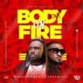 {Music} Dollypierce Ft. Ceeza Milli – Body On Fire