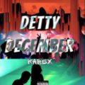 {MUSIC} Kabex – Detty December