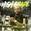 {MUSIC} Teejay – High Grade