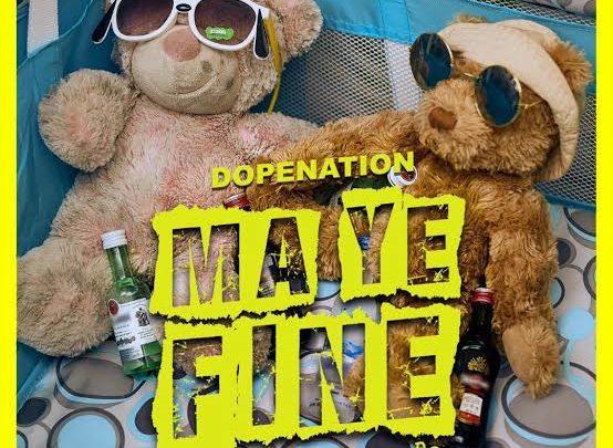{MUSIC} DopeNation – Ma Ye fine