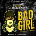 {Download Mp3} Ofofoloaded Ft. Sas, Gcee Boi & Moporsh – Bad Girl (Remix)