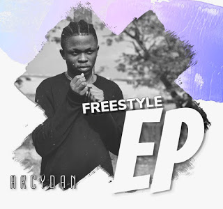 """{Download Ep} ARCYDAN_""""FREESTYLE EP"""""""