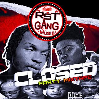{Mixtape} Rst Gang Music_Crossed Party Mixtape