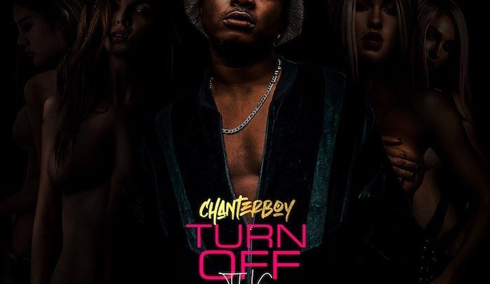 {Mp3 Download} Chanterboy – Turn Off The Light