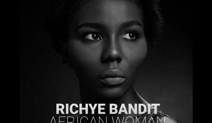 {Mp3 Download} Richye Bandit – African Woman