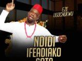 {Music} Eze Ugochukwu - Sota & Ifeadiako + Ndidi