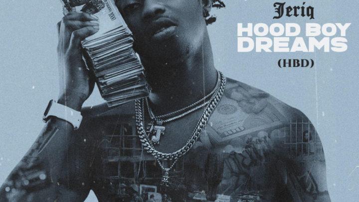 {Download Album} Jeriq – Hood Boy Dreams EP