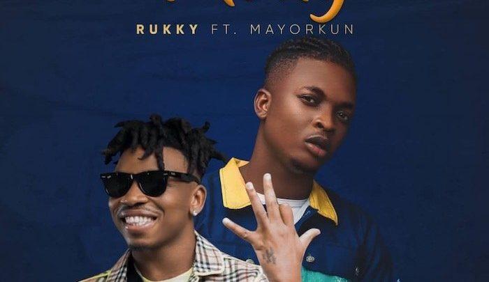 {Music} Rukky Ft. Mayorkun – Felony