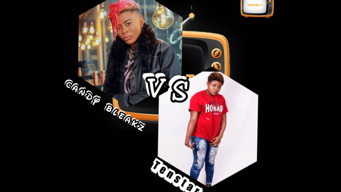 {Rap Battle} Candy Bleakz Vs Tenstar {Watch Now}