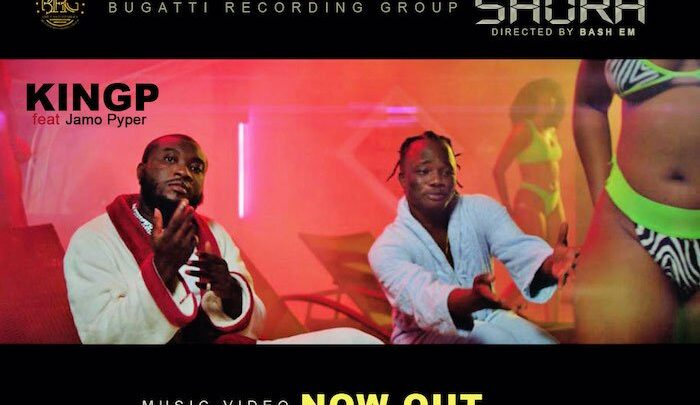 {Video} KingP Ft. Jamo Pyper – Shora