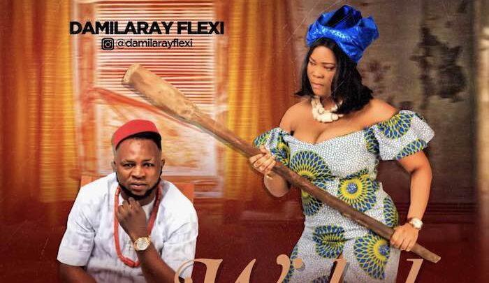 {Music} Damilaray Flexi – Wicked