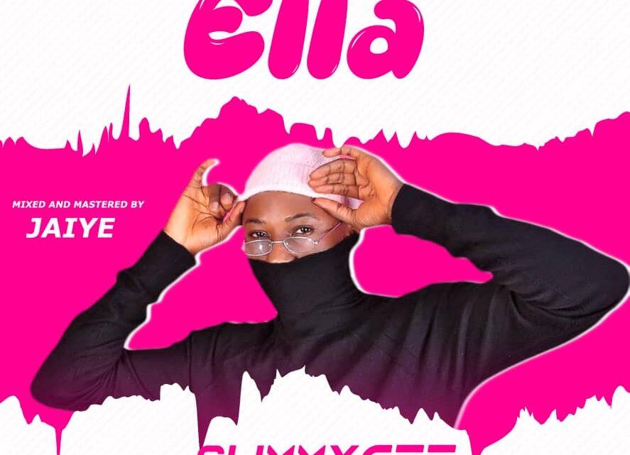 {Music} Slimmy Gee - Ella {M & M By Jaiye}