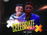 {Music} Sir Steve Ft. Japheth Nuhu – Let's Celebrate