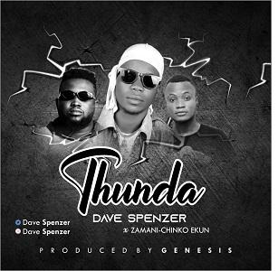 {Music} Thunda - Dave Spenzer Feat. Zamani Chinko Ekun