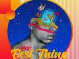 [Music] Waje – Best Thing