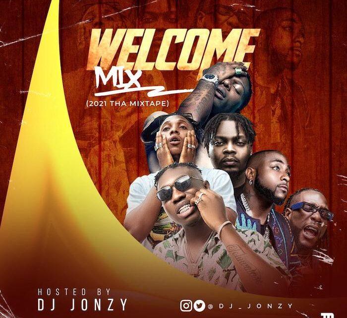 {Mixtape} DJ Jonzy – Welcome To 2021