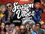{Mixtape} DJ Causetrouble – Season Vibes Mix