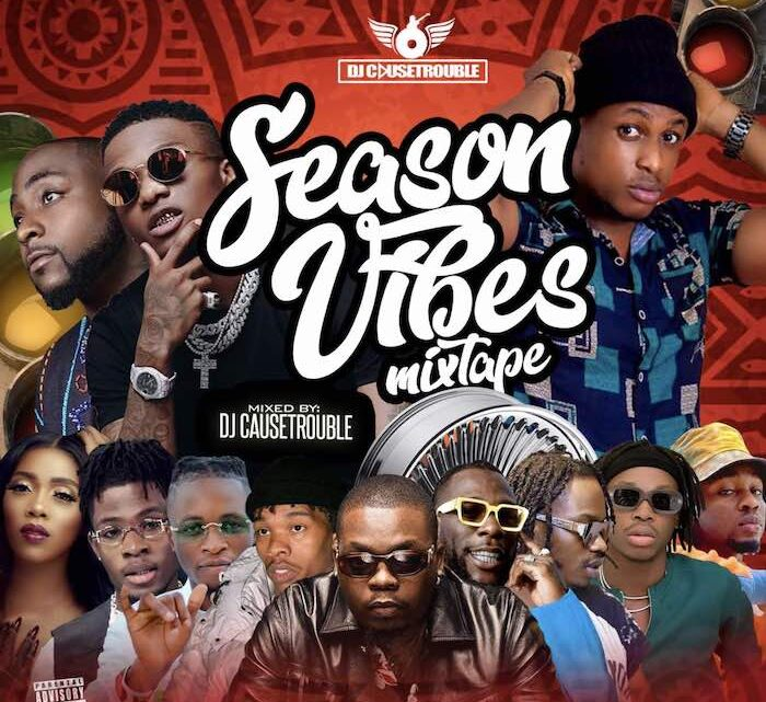 {Mixtape} DJ Causetrouble – Season Vibes Mix