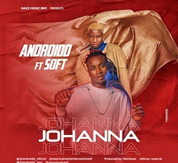 {Video} Androidd Ft. Soft – Johanna (Remix)
