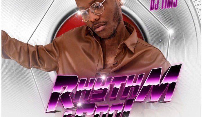 {Mixtape} DJ Tims – Rhythm And Cool Mix