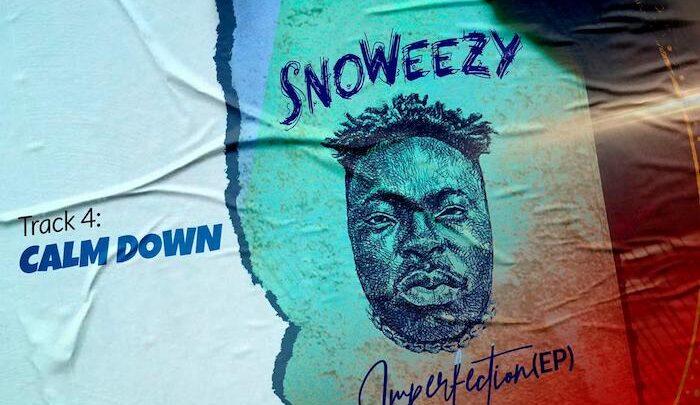 {Music} Snoweezy – Calm Down