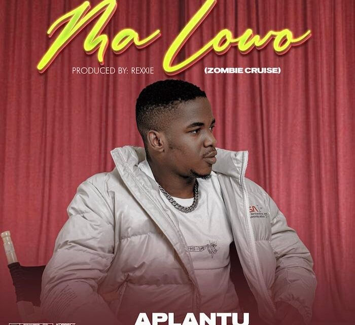 {Music} Aplantu – Ma Lowo {Zombie Cruise}