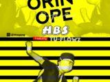 HBS Ft. Tu-Flowz – Orin Ope