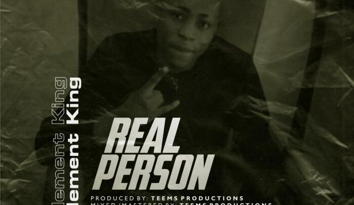 {Music} Clement King – Real Person