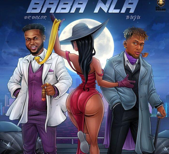 {Music} Dr Dolor Ft. Buju – Baba Nla