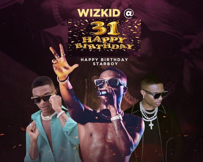 Wizkid At 31, Happy Birthday Starboy (Machala!)… Send Your Wishes!!
